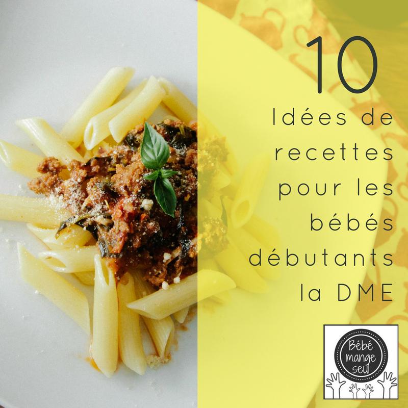 10 idées de recettes – 4   Bébé mange seul